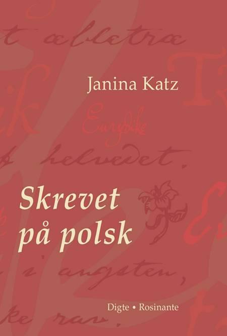 Skrevet på polsk af Janina Katz