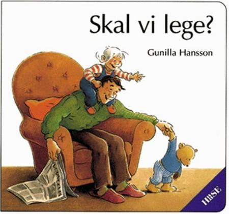 Skal vi lege? af Gunilla Hansson