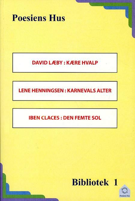 Kære hvalp af David Læby og Lene Henningsen og Iben Claces