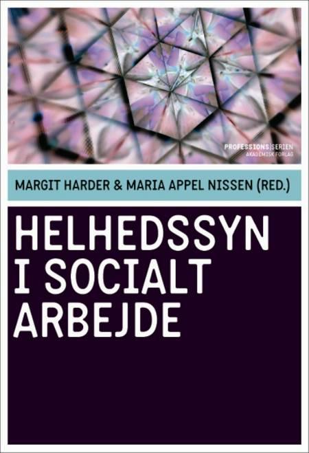 Helhedssyn i socialt arbejde af Margit Harder og Maria Appel Nissen