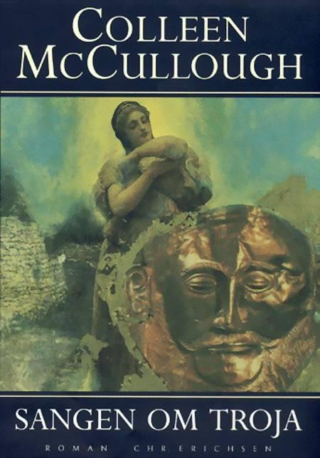 Sangen om Troja af Colleen McCullough