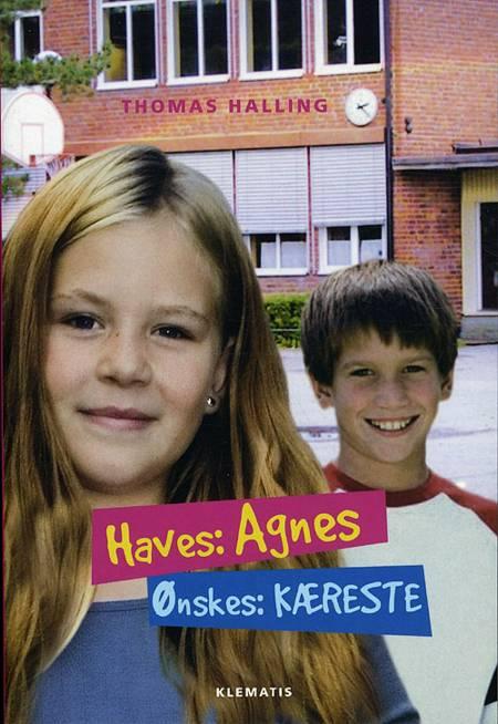 Haves: Agnes, ønskes: kæreste af Thomas Halling