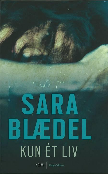 Kun ét liv af Sara Blædel