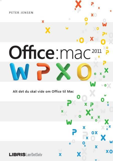 Microsoft Office:mac 2011 af Peter Jensen