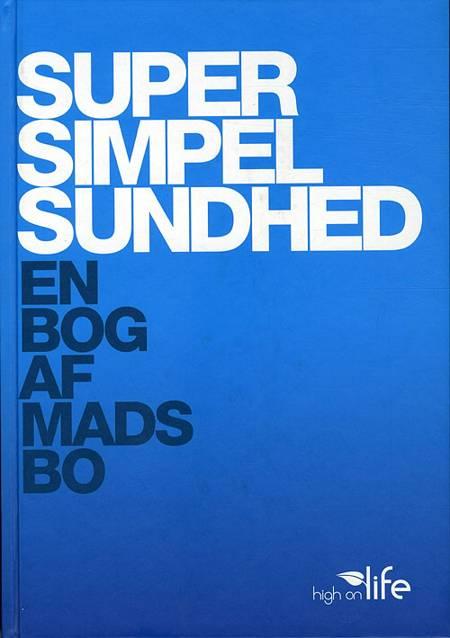 Super Simpel Sundhed af Mads Bo Pedersen
