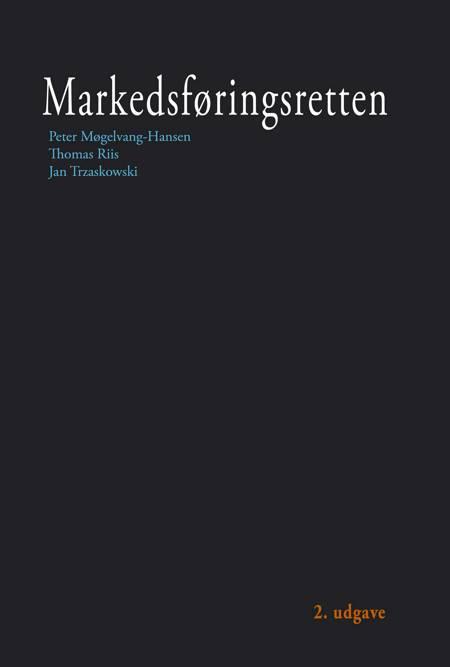 Markedsføringsretten af Thomas Riis, Peter Møgelvang-Hansen og Jan Trzaskowski