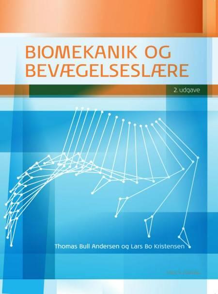 Biomekanik og bevægelseslære af Lars Bo Kristensen og Thomas Bull Andersen