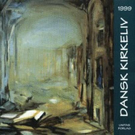 Dansk kirkeliv 1999