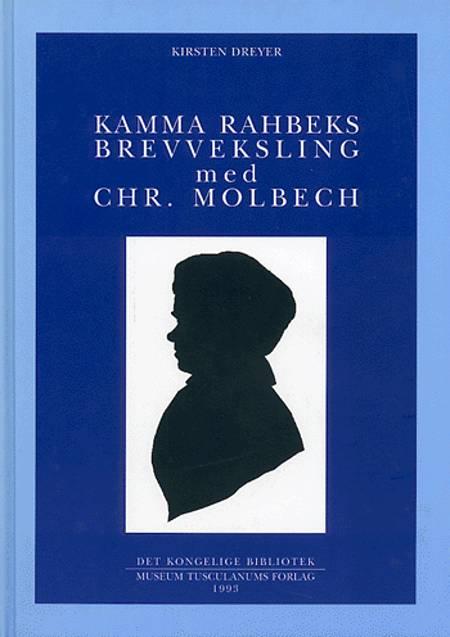 Kamma Rahbeks brevveksling med Chr. Molbech