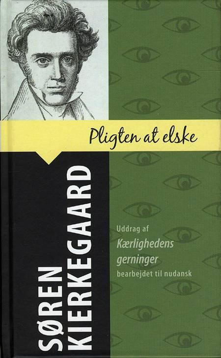 Pligten at elske af Søren Kierkegaard