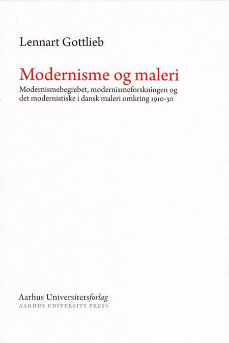 Modernisme og maleri af Lennart Gottlieb