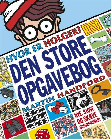Hvor er Holger? Den store opgavebog af Martin Handford