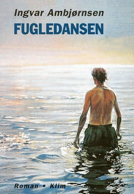 Fugledansen af Ingvar Ambjørnsen