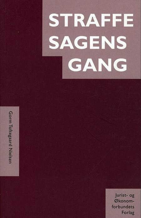 Straffesagens gang af Gorm Toftegaard Nielsen
