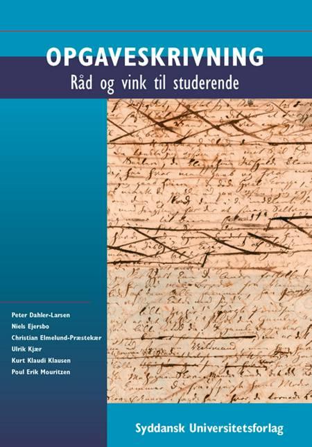 Opgaveskrivning af Peter Dahler-Larsen, Niels Ejersbo og Christian Elmelund-Præstekær m.fl.
