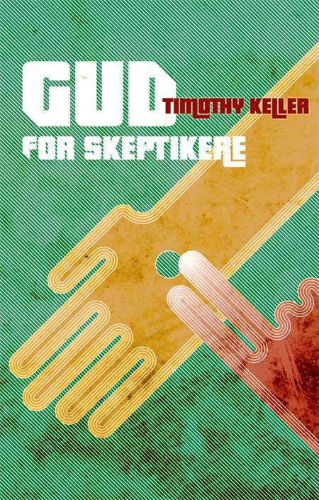 Gud for skeptikere af Timothy Keller