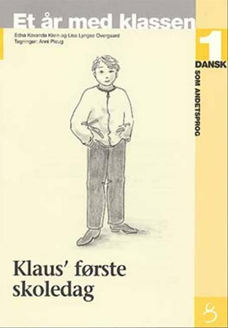 Klaus' første skoledag af Edna Kovanda Klein og Lisa Lyngse Overgaard