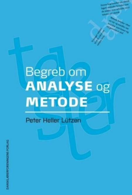 Begreb om analyse og metode af Peter Heller Lützen