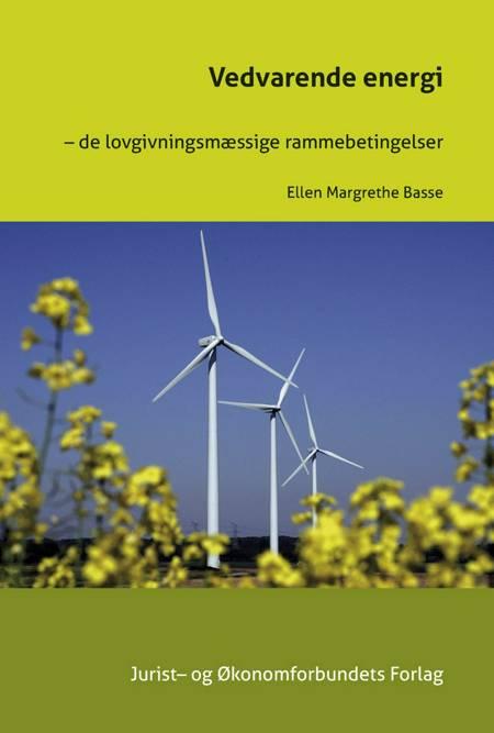 Vedvarende Energi af Ellen Margrethe Basse