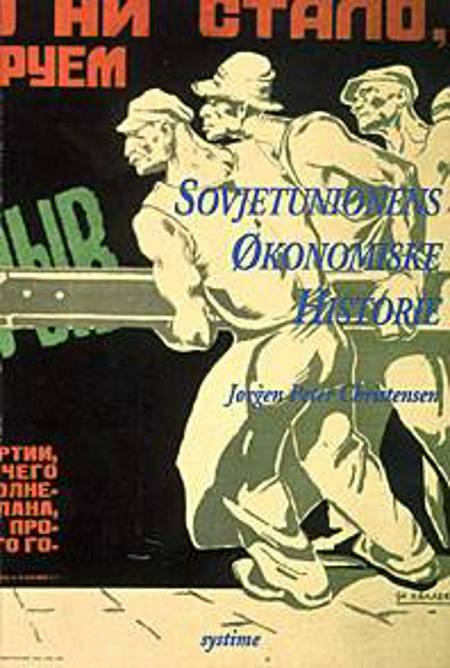 Sovjetunionens økonomiske historie af Jørgen Peter Christensen
