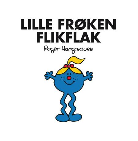 Lille Frøken Flikflak af Roger Hargreaves