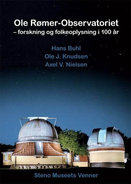 Ole Rømer-Observatoriet af Hans Buhl, Ole J. Knudsen og Axel V. Nielsen