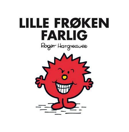 Lille Frøken Farlig af Roger Hargreaves