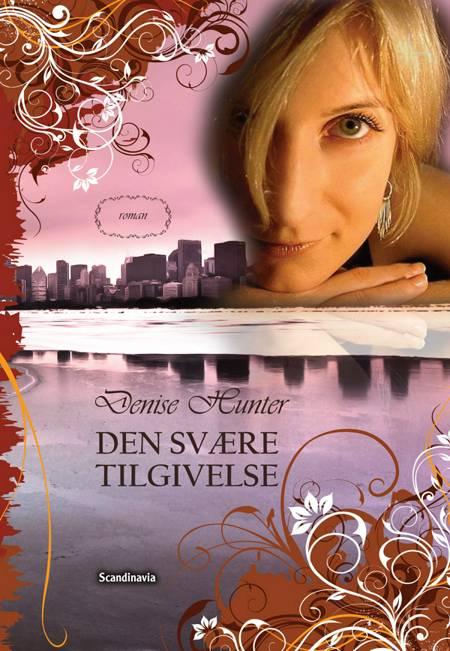 Den svære Tilgivelse af Denise Hunter