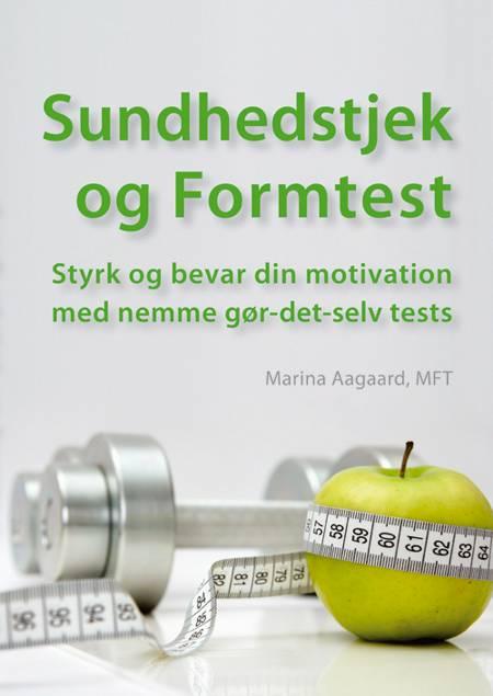 Sundhedstjek og Formtest af Marina Aagaard