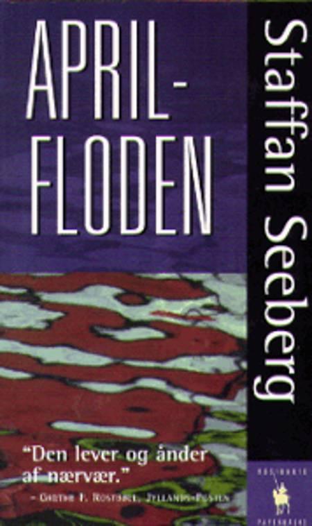 Aprilfloden af Staffan Seeberg