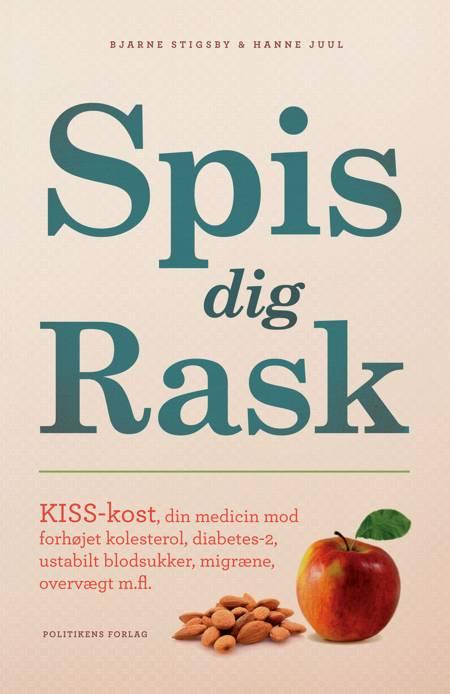 Spis dig rask af Bjarne Stigsby og Hanne Juul