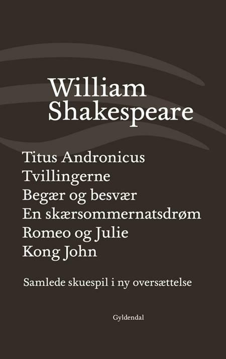 Samlede skuespil II af William Shakespeare