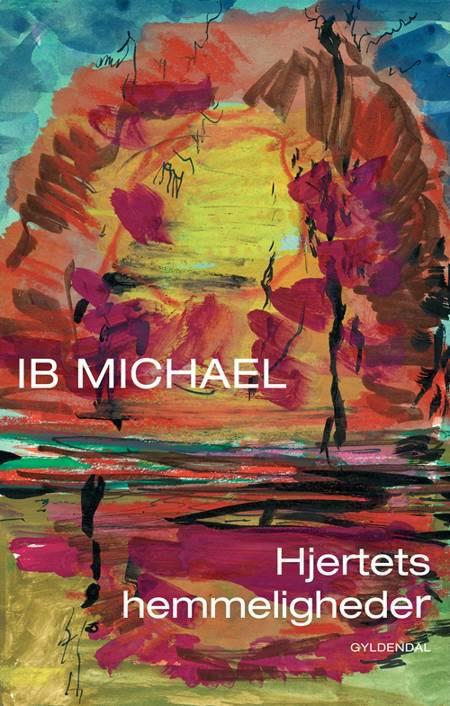 Hjertets hemmeligheder af Ib Michael