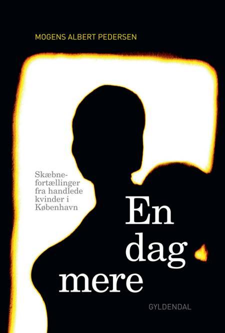 En dag mere af Mogens Albert Pedersen