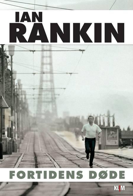 Fortidens døde af Ian Rankin