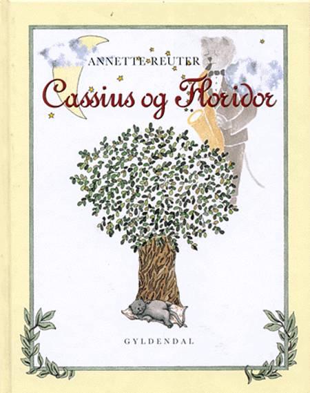 Cassius og Floridor af Annette Reuter