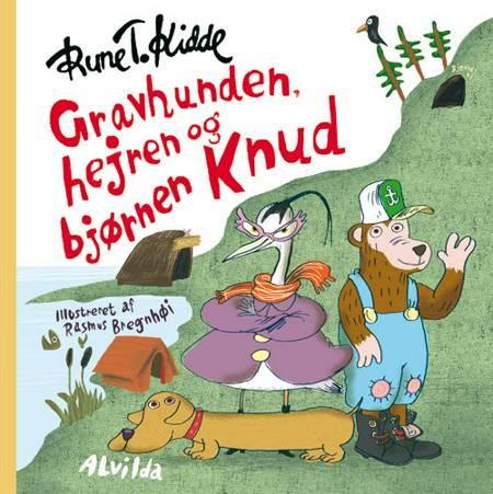 Gravhunden, hejren og bjørnen Knud af Rune T. Kidde