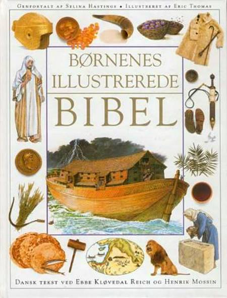 Børnenes illustrerede Bibel af Selina Hastings