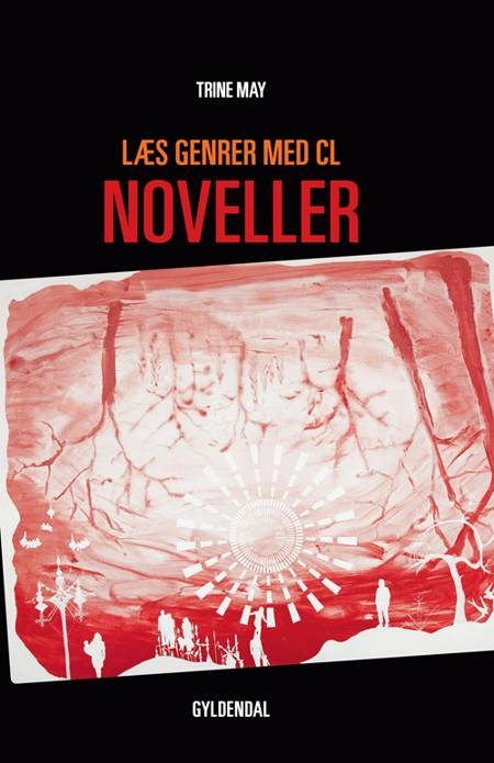 Læs genrer med CL - noveller af Trine May