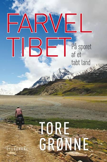 Farvel Tibet af Tore Grønne