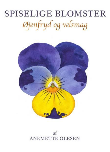 Spiselige blomster af Anemette Olesen
