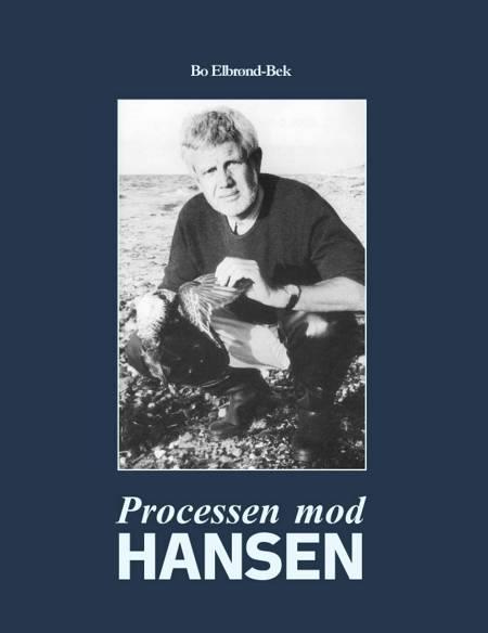 Processen mod Hansen af Bo Elbrønd Bek