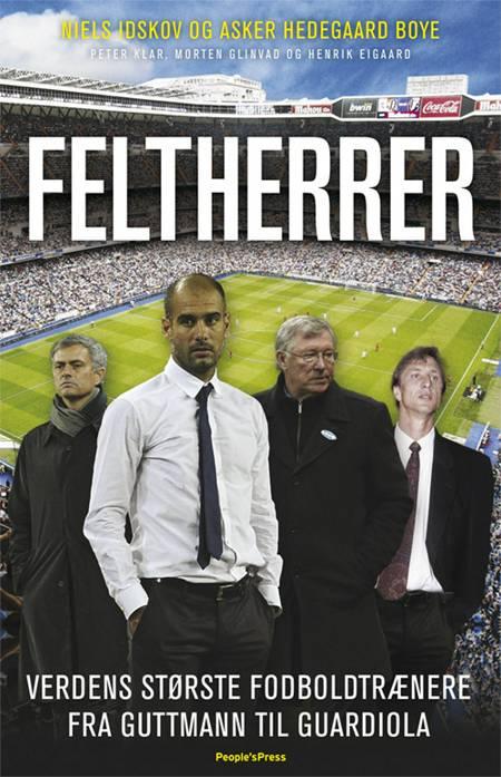 Feltherrer af Niels Idskov, Peter Klar og Asker Hedegaard Boye m.fl.