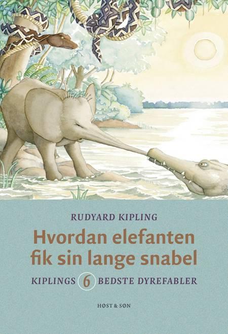Hvordan elefanten fik sin lange snabel af Rudyard Kipling