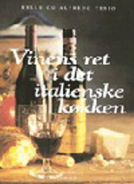 Vinens ret i det italienske køkken af Alfredo Tesio og Helle Tesio