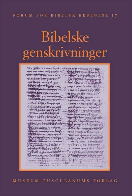 Bibelske genskrivninger af Mogens Müller og Jesper Høgenhaven