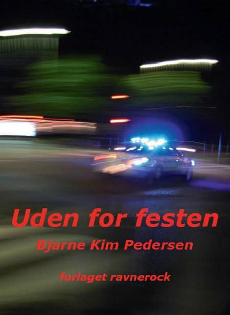 Uden for festen af Bjarne Kim Pedersen