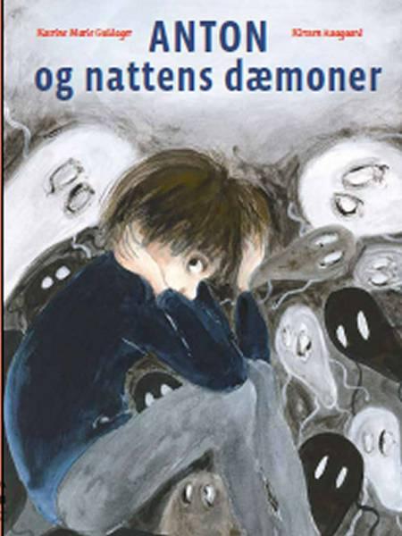 Anton og nattens dæmoner af Kirsten Raagaard og Katrine Marie Guldager