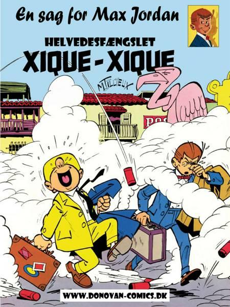 Helvedesfængslet Xique-Xique af Maurice Tillieux