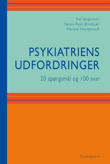 Psykiatriens udfordringer af Per Jørgensen, Merete Nordentoft, Søren Bredkjær og Søren Rask Bredkjær